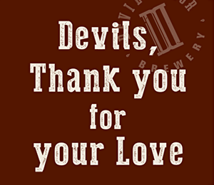 Devils, Thank you for your love